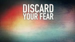 discard fear